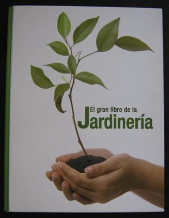 Venta de el gran libro de la jardiner a - Libros sobre jardineria ...
